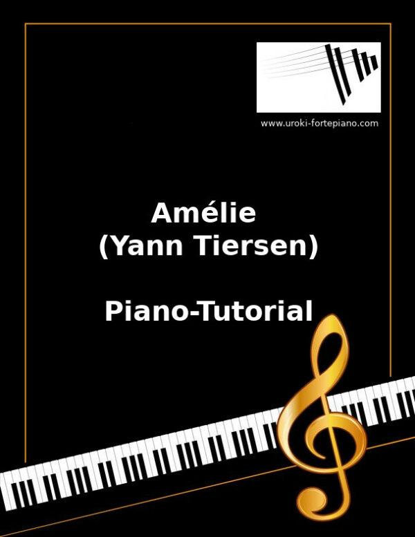 Amélie (Yann Tiersen) Online Klavierunterricht
