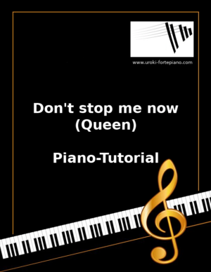Don't stop me now (Queen) Online Klavierunterricht