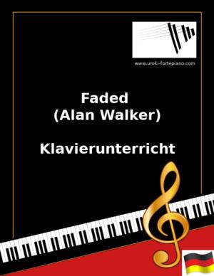 Faded (Alan Walker) Online Klavierunterricht