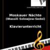 Moskauer Nächte (Solowjow-Sedoi) Online Klavierunterricht