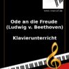 Ode an die Freude (Beethoven) Online Klavierunterricht