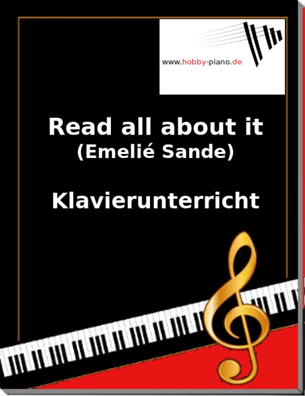 Read all about it (Emeli Sandé) Online Klavierunterricht