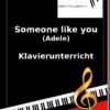 Someone like you (Adele) Online Klavierunterricht