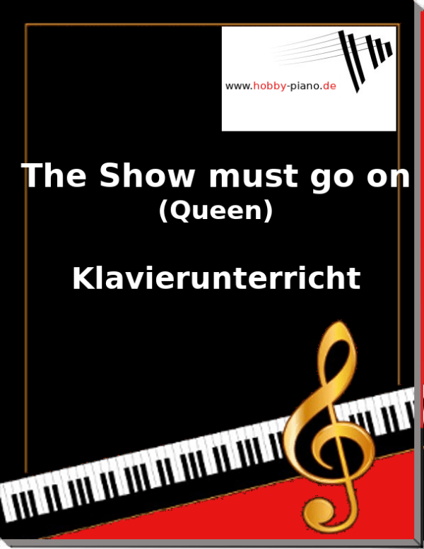 The Show must go on (Queen) Online Klavierunterricht