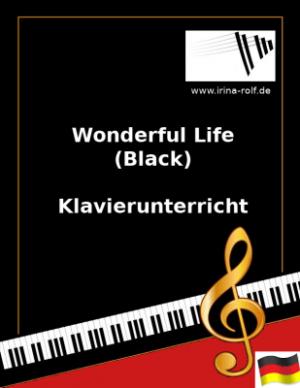 Wonderful Life (Black) Online Klavierunterricht